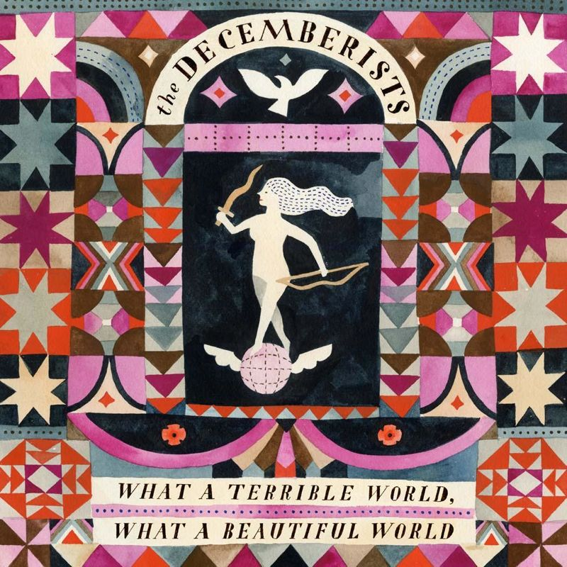 The Decemberists What a Terrible World What a Beautiful World Album Cover