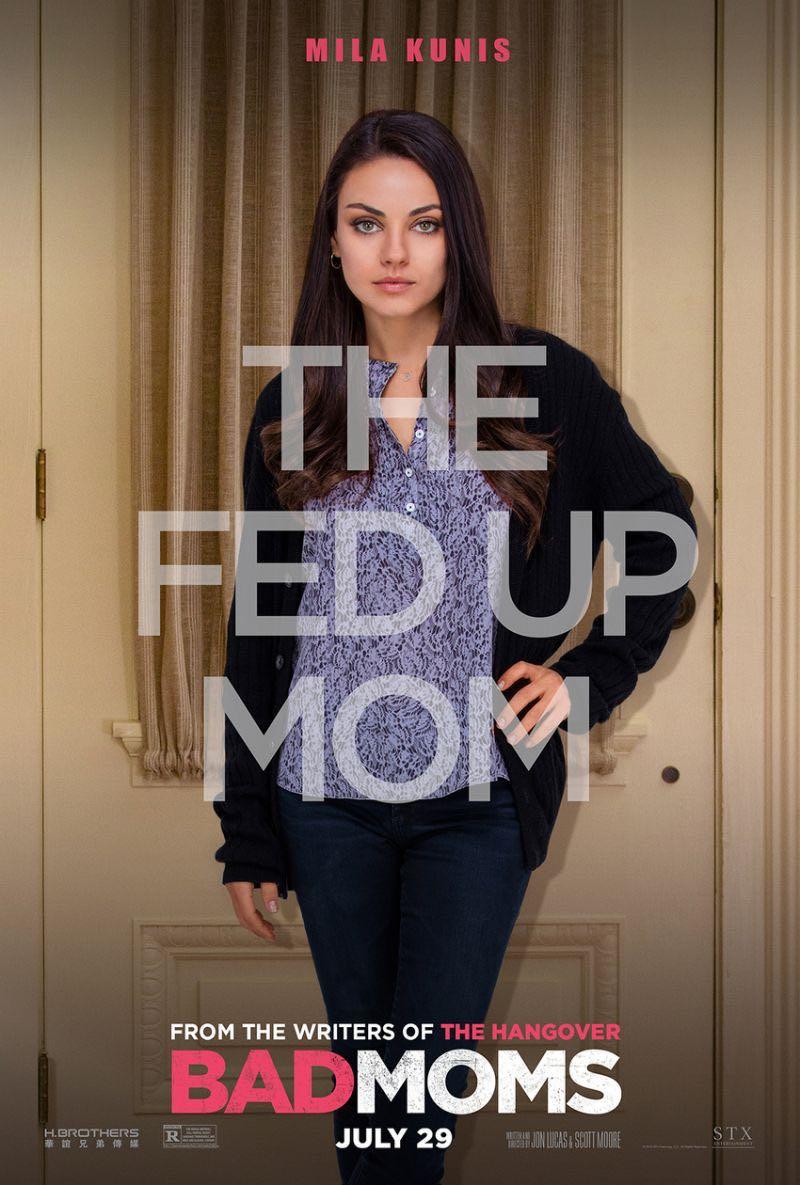 Bad Moms Poster Mila Kunis