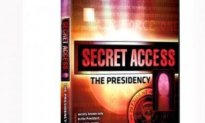 SECRET ACCESS THE PRESIDENCY DVD
