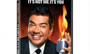 George Lopez It's Not Me It's You DVD