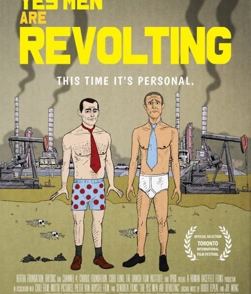 THE YES MEN ARE REVOLTING Movie Poster
