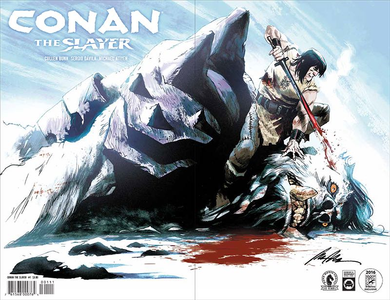 Conan the Slayer #1 SDCC Wraparound Variant $5.00 Limited Edition of 500 5 per person per day