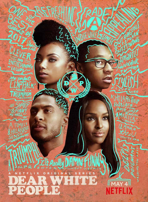 Dear White People Season 2 Poster Key Art Netflix